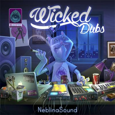 Wicked Dubs by Neblina Sound