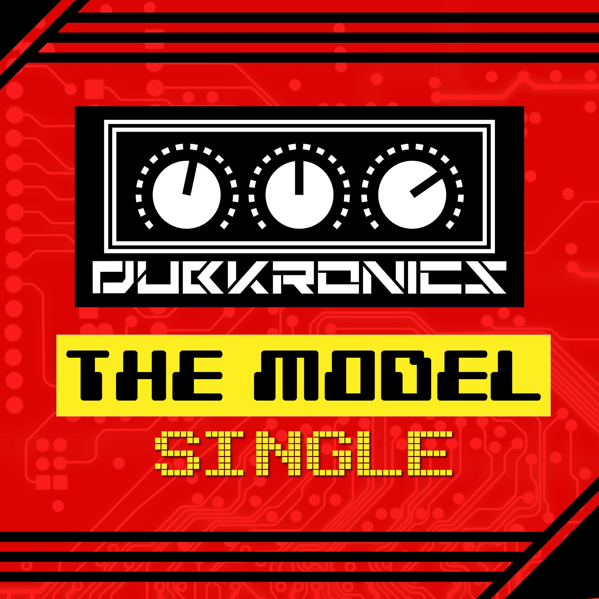 Dubkronics - The Model Single